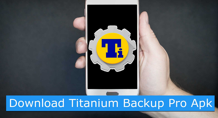 Titanium Backup Pro APK Free for Android
