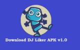 Download DJ Liker APK v1.0