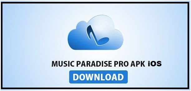 Download Music Paradise Pro for iOS/iPad