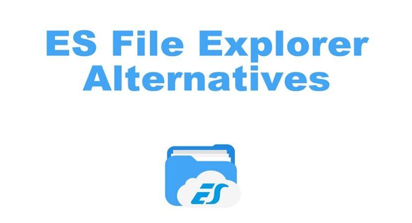 Alternatives to ES File Explorer